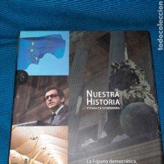 Enciclopedias: NUESTRA HISTORIA, ESPAÑA EN SU MEMORIA, LA ESPAÑA DEMOCRÁTICA. Lote 274932093