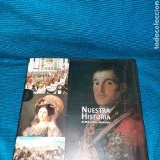 Enciclopedias: NUESTRA HISTORIA, ESPAÑA EN SU MEMORIA, LA GUERRA DE LA INDEPENDENCIA, EL FIN DEL ANTIGUO RÉGIMEN. Lote 274932328