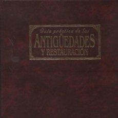 Enciclopedias: ANTIGUEDADES Y RESTAUTACIÓN (PLANETA-DEAGOSTINI) 1993 COMPLETA Y ENCUADERNADO. Lote 275648758