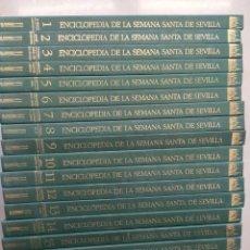 Enciclopedias: LOTE ENCICLOPEDIA SEMANA SANTA DE SEVILLA. Lote 295923043