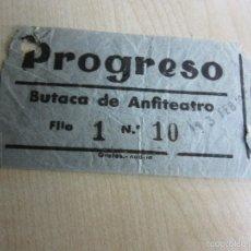 Entradas de Cine : ENTRADA DE BUTACA DE ANFITEATRO DEL CINE PROGRESO DE MADRID DE FINALES DE LOS AÑOS 40. Lote 59610615
