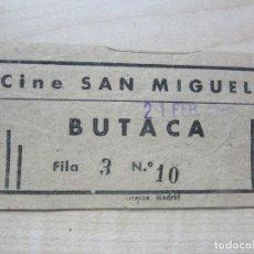 Entradas de Cine : ENTRADA DE BUTACA DEL CINE SAN MIGUEL DE MADRID FINALES AÑOS 40. Lote 90348156