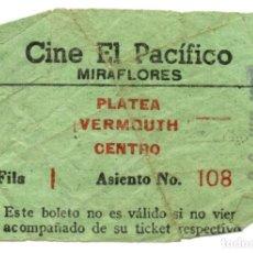Entradas de Cine : ENTRADA DE CINE EL PACIFICO AÑOS 50, MIRAFLORES. Lote 91353975