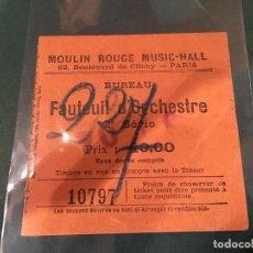 Entradas de Cine : ENTRADA MOULIN ROUGE MUSIC HALL AÑOS 30. Lote 95118315