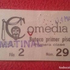 Entradas de Cine : ANTIGUA ENTRADA TICKET DE CINE O TEATRO, VER, CREO DE BARCELONA ? COMEDIA BUTACA PRIMER PISO MATINAL. Lote 102688463