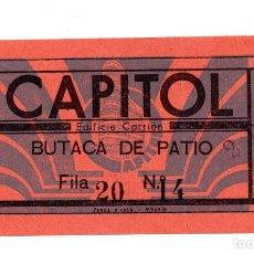 Entradas de Cine : ENTRADA DE CINE - CINE CAPITOL - BUTACA DE PATIO. Lote 103606419
