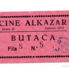 Entradas de Cine : ENTRADA DE CINE - CINE ALKAZAR - BUTACA. Lote 103607575
