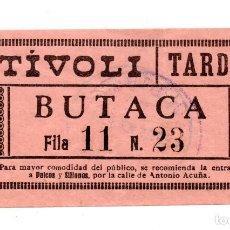 Entradas de Cine : ENTRADA DE CINE - CINE TÍVOLI - BUTACA. Lote 103682939