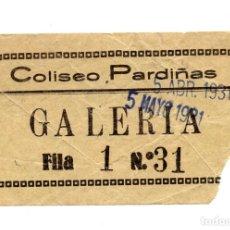 Entradas de Cine : ENTRADA DE CINE - CINE PARDIÑAS - GALERIA - 1931. Lote 103682999