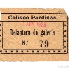 Entradas de Cine : ENTRADA DE CINE - COLISEO PARDIÑAS - DELANTERA DE GALERÍA - 1928. Lote 103683339