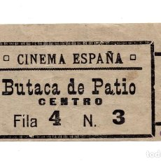 Entradas de Cine : ENTRADA DE CINE - CINE ESPAÑA - 1931 - BUTACA DE PATIO CENTRO. Lote 103683411
