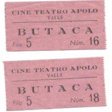 Entradas de Cine : ENTRADA BUTACA CINE TEATRO APOLO DE VALLS TARRAGONA AÑOS 50 DOS ENTRADAS. Lote 103784043