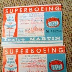 Entradas de Cine : TEATRO MARTIN, MADRID. ENTRADA AÑOS 70. SUPERBOEING. COMPAÑÍA LUIS VARELA LOTE 2 ENTRADAS . Lote 115635347