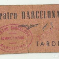 Entradas de Cine : ENTRADA TEATRO BARCELONA 1956 - CON SELLADO TEATRO BARCELONA ADMINISTRACION BARCELONA. Lote 128428219