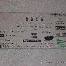 Entradas de Conciertos: ENTRADA CONCIERTO MANÁ (SEVILLA 2007). Lote 23187916