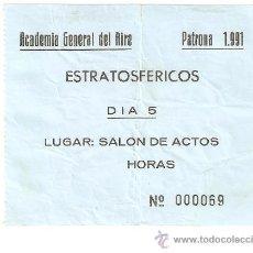 Entradas de Conciertos: ENTRADA CONCIERTO ESTRATOSFERICOS CELEBRADO EN SALON DE ACTOS DE LA ACADEMIA GENERAL DEL AIRE.1991.. Lote 26128436