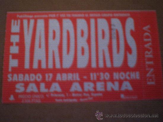THE YARDBIRDS-ENTRADA DE SU CONCIERTO EN MADRID-NUEVA-SALA ARENA (Música - Entradas)