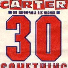 Entradas de Conciertos: CARTER, THE UNSTOPPABLE SEX MACHINE - 30 SOMETHING – TICKET ENTRADA CONCIERTO 1991 – BARCELONA . Lote 29157210