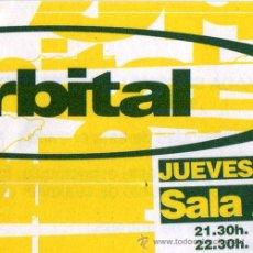 Entradas de Conciertos: ORBITAL - TICKET ENTRADA CONCIERTO – BARCELONA. Lote 29157356