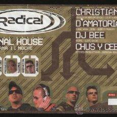 Biglietti di Concerti: ENTRADA CONCIERTO MATINAL HOUSE 2004 ( CHRISTIAN DURAN, D`AMATORIA, DJ BEE, CHUS Y CEBALLOS ). Lote 29329845