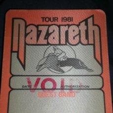 Entradas de Conciertos: NAZARETH - ENTRADA DE CONCIERTO TICKET - PASE DE TELA 1981. Lote 29624870