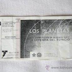 Entradas de Conciertos: ENTRADA CONCIERTO MUSICA LOS PLANETAS VALENCIA 2007 MISLATA. Lote 31337763