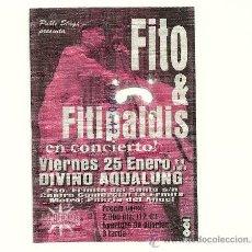 Entradas de Conciertos: ENTRADA CONCIERTO FITO Y FITIPALDIS SALA AQUALUNG 2003. Lote 31396008
