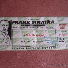 Entradas de Conciertos: ENTRADA CONCIERTO DE FRANK SINATRA EN MADRID. 1986. FILA 10. VALOR 50.000 PTAS.. Lote 35634398