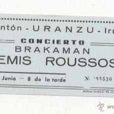 Entradas de Conciertos: DEMIS ROUSSOS - BRAKAMAN ENTRADA CONCIERTO 1979 IRÚN (GUIPUZCOA) NUEVA. Lote 81114695
