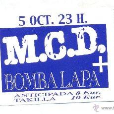 Entradas de Conciertos: ENTRADA CONCIERTO: M.C.D. + BOMBA LAPA, SALA FENIX ROCK, VALENCIA. Lote 40318187