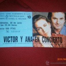 Entradas de Conciertos: VÍCTOR MANUEL Y ANA BELÉN EN CONCIERTO ENTRADA GIJÓN. Lote 43670244