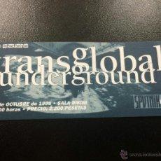 Entradas de Conciertos: ENTRADA CONCIERTO TRANSGLOBAL UNDERGROUND - 30/10/1996 SALA BIKINI, BARCELONA - NUEVA.. Lote 44308561