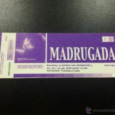 Bilhetes de Concertos: ENTRADA CONCIERTO MADRUGADA - 20/10/2001 RAZZMATAZZ, BARCELONA - NUEVA.. Lote 44308567