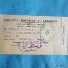 Entradas de Conciertos: ANTIGUA ENTRADA ORQUESTA SINFONICA DE ZARAGOZA 1º Y 2º CONCIERTO SIN USAR AÑO1954. Lote 47265795