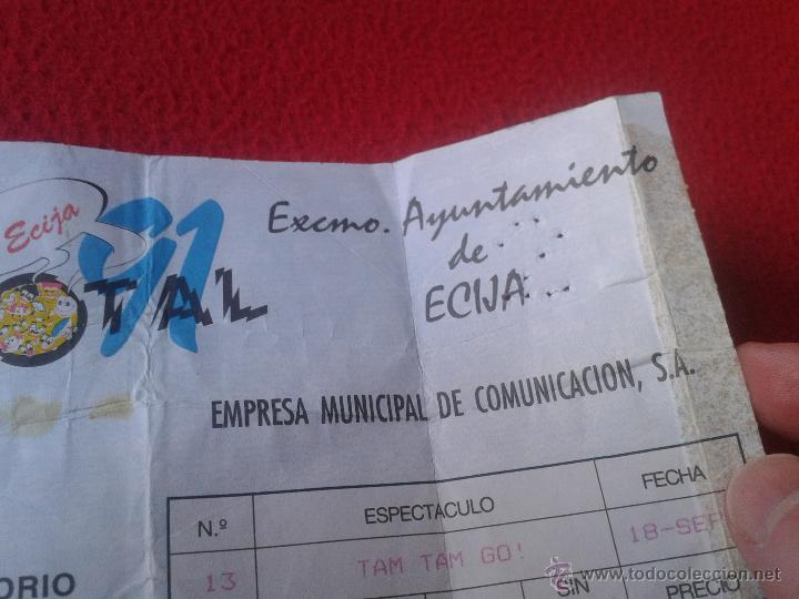 Entradas de Conciertos: ANTIGUA ENTRADA CONCIERTO GRUPO MUSICAL MUSICA TAM TAM GO EN ECIJA SEVILLA TOTAL 91 1991 COMIENZOS - Foto 3 - 48114341