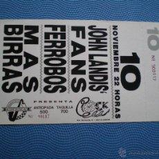 Entradas de Conciertos: ENTRADA CONCIERTO JOHN LANDIS FANS - FERROBOS - MAS BIRRAS 700 PTS ROCK-CLUB COMPLETA. Lote 49625399