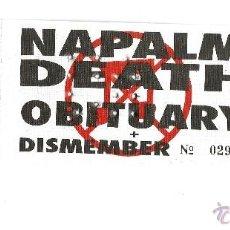 Entradas de Conciertos: NAPALM DEATH + OBITUARY, ENTRADA CONCIERTO ARENA AUDITORIUM JUNIO 1992. Lote 148415970