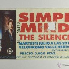 Entradas de Conciertos: ENTRADA CONCIERTO: SIMPLE MINDS, THE SILENCERS 11 JULIO 1989, VELÓDROMO BARCELONA.. Lote 51511644