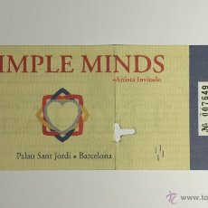 Entradas de Conciertos: ENTRADA CONCIERTO: SIMPLE MINDS, 22 JULIO 1991, PALAU SANT JORDI BARCELONA.. Lote 51511663