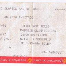 Entradas de Conciertos: ENTRADA ERIC CLAPTON AND HIS BAND - MAYO 1995 - PALAU SANT JORDI. Lote 53758421