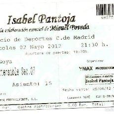 Entradas de Conciertos: ENTRADA CONCIERTO ISABEL PANTOJA - 2 MAYO 2012 - MADRID PALACIO DE DEPORTES. Lote 56154148