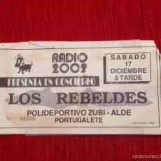 Entradas de Conciertos: R569 ANTIGUA ENTRADA TICKET CONCIERTO LOS REBELDES PORTUGALETE RADIO 2002. Lote 57751090