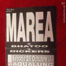 Entradas de Conciertos: R601 ENTRADA TICKET CONCIERTO MAREA BHATOO DICKERS SALA AQUALUNG MADRID. Lote 57789297