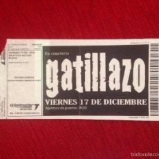 Entradas de Conciertos: R629 ENTRADA TICKET CONCIERTO GATILLAZO SALA ROCK KITCHEN MADRID 2010. Lote 57791803