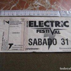 Entradas de Conciertos: ENTRADA ELECTRIC FESTIVAL - AÑO 2008 MADRID. Lote 62803756