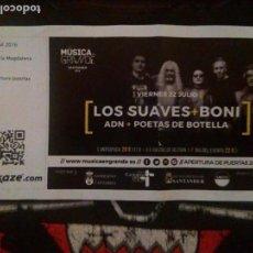 Entradas de Conciertos: EL ÚLTIMO CONCIERTO DE LOS SUAVES. SANTANDER 22/07/2016. Lote 63481856