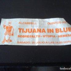 Entradas de Conciertos: ENTRADA DE TIJUANA IN BLUE. Lote 63549480