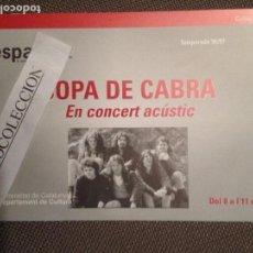 Bilhetes de Concertos: INVITACION LESPAI SOPA DE CABRA EN CONCERT ACÚSTIC. Lote 63638395