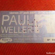 Entradas de Conciertos: PAUL WELLER ENTRADA CONCIERTO SALA ROXY VALENCIA 27 ABRIL 2001. Lote 64875987