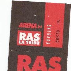 Entradas de Conciertos: ENTRADA CONCIERTO RAS LA TRIBU, AÑOS 90, ARENA VALENCIA. Lote 220859412